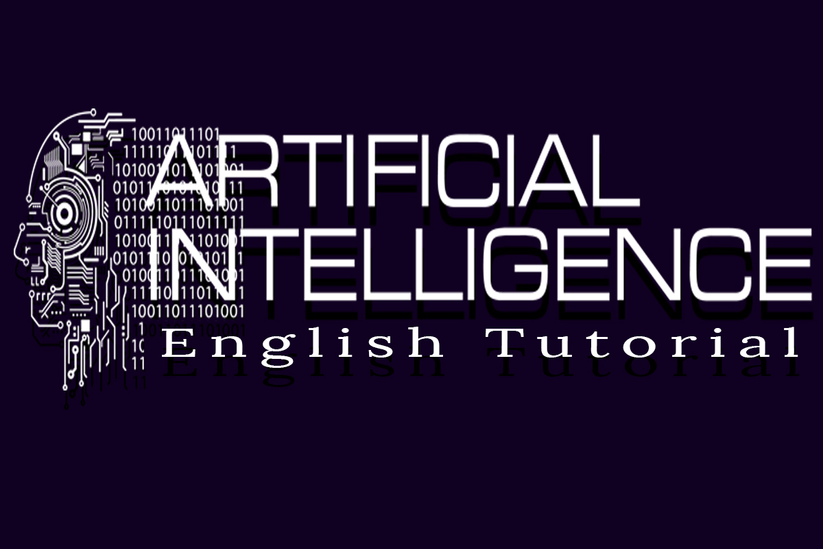 Artificial Intelligence English Tutorials