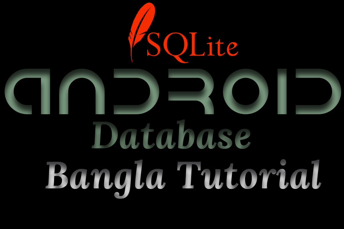 Android SQLlite Database Bangla Tutorials