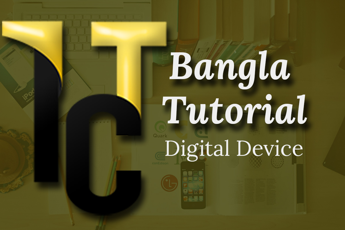 HSC ICT Chapter 3.2 (Digital Device)