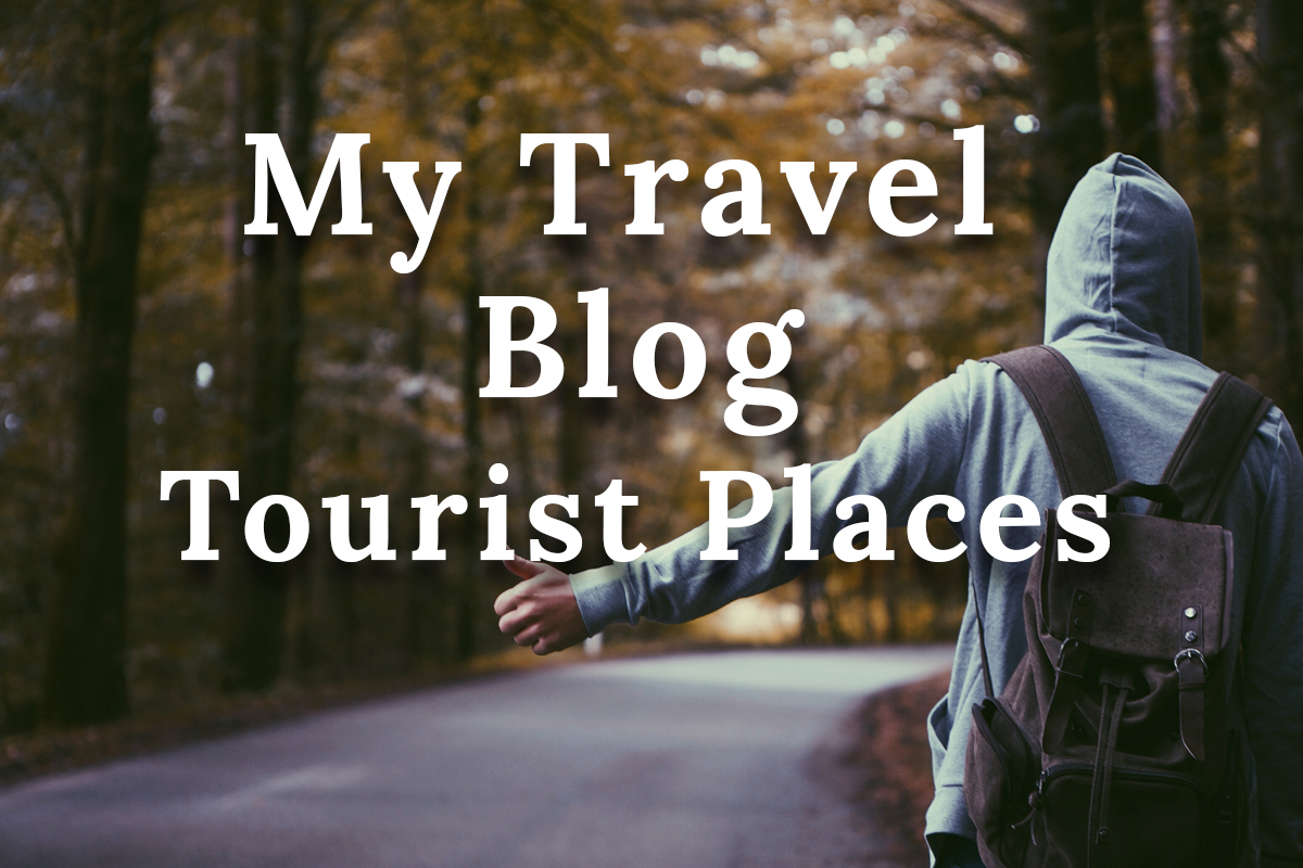 My Travel vlog | Tourist places